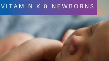 Vitamin K & newborns